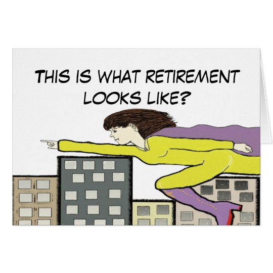 Super retirement Card