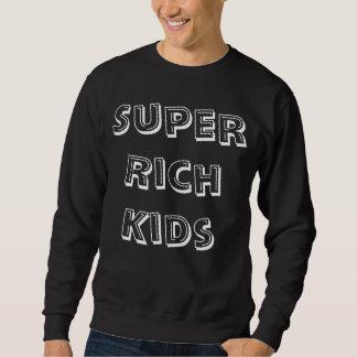 Super Rich Kids Sweatshirt! Sweatshirt