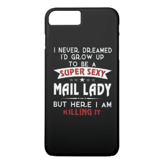 Super sexy mail lady iPhone 7 plus case