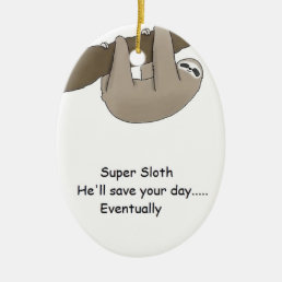 Super Sloth Hero Ceramic Ornament