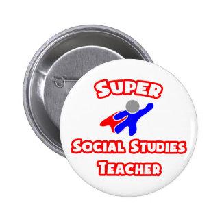 Super Social Studies Teacher Pin