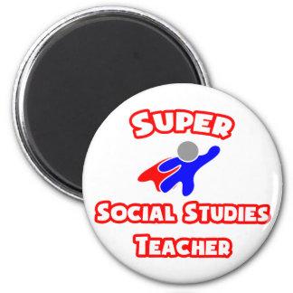 Super Social Studies Teacher 2 Inch Round Magnet