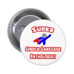 Super Speech-Language Pathologist Pins