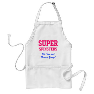SUPER, Spinsters, Fit, Fun and Forever Young! Adult Apron