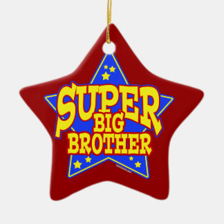 Super Star Big Brother Ceramic Ornament