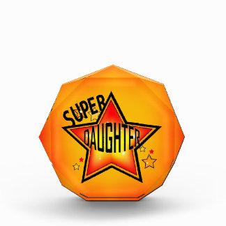 Super Star Daughter Acrylic Award