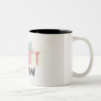 Super Sweet Mug for Woman