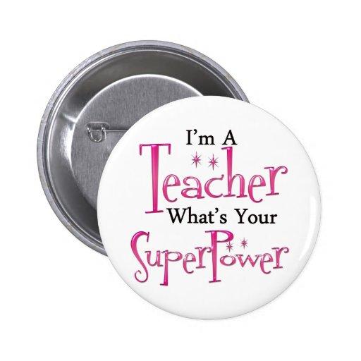 Super Teacher Pin