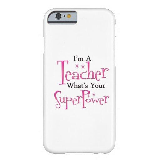 Super Teacher iPhone 6 Case