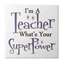 Super Teacher Ceramic Tile