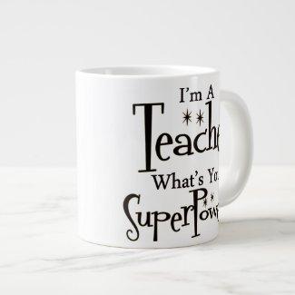 Super Teacher Jumbo Mug