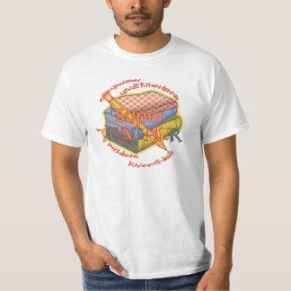 Super Teacher Motto value t-shirt