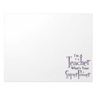 Super Teacher Note Pad