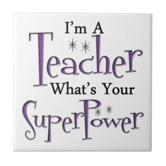 Super Teacher Ceramic Tile