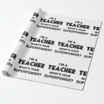 Super Teacher Wrapping Paper
