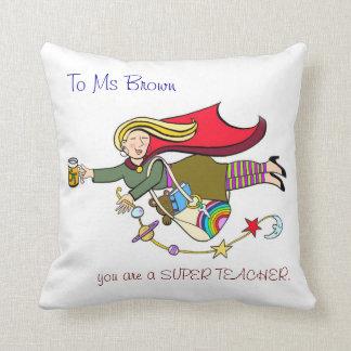Super Teachers Throw Pillow