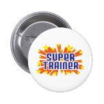 Super Trainer Pinback Buttons