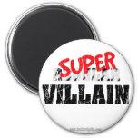 Super Villain... Magnets