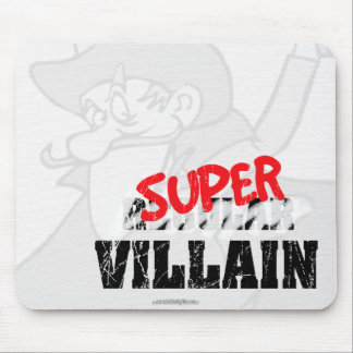 Super Villain... Mouse Pad