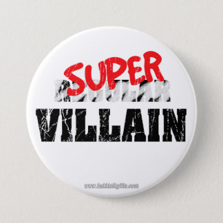 Super Villain... Pinback Button