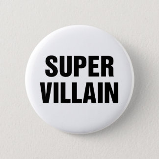 Super Villain Pinback Button