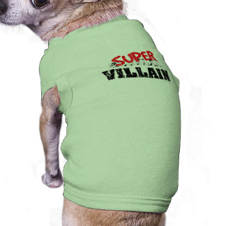 Super Villain... Shirt