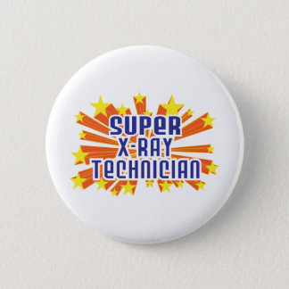 Super X-Ray Technician Pinback Button