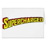 Supercharged Greeting Cards