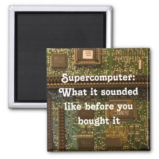 supercomputer fridge magnet