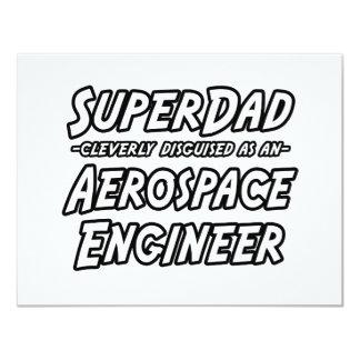 SuperDad...Aerospace Engineer Custom Invite