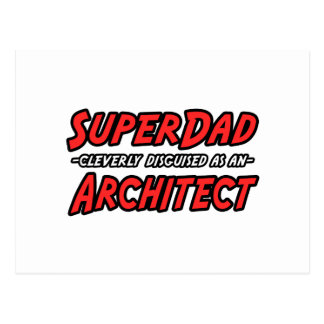 SuperDad...Architect Postcard