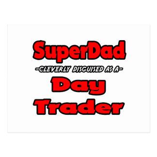 SuperDad...Day Trader Postcard