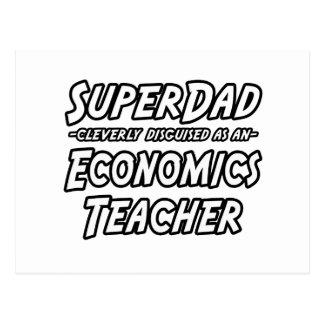 SuperDad...Economics Teacher Postcard