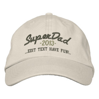 Superdad Edit Text and YEAR Super DAD Embroidered Hat