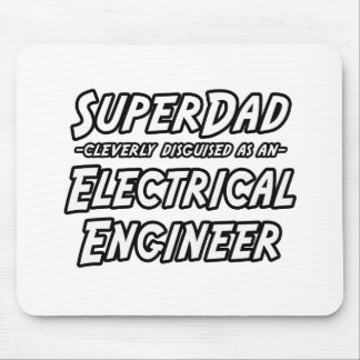SuperDad Electrical Engineer Mousepads