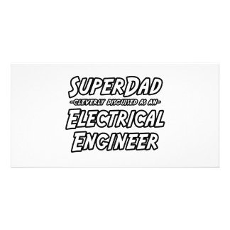 SuperDad...Electrical Engineer Photo Card Template