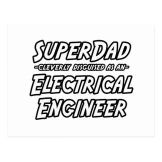 SuperDad...Electrical Engineer Postcard