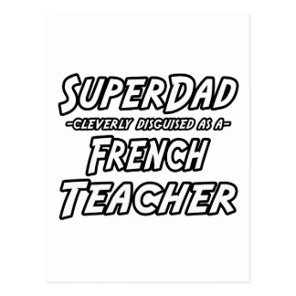SuperDad...French Teacher Postcard