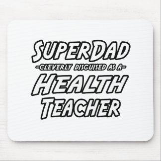 SuperDad Health Teacher Mousepad