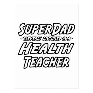 SuperDad...Health Teacher Postcard