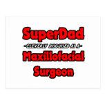SuperDad...Maxillofacial Surgeon Postcards