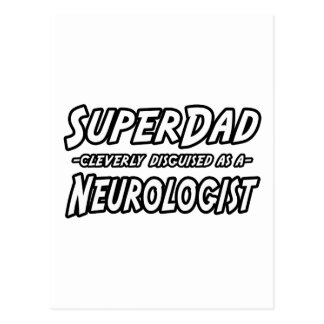 SuperDad...Neurologist Postcard