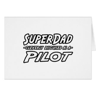 SuperDad...Pilot Card