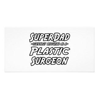 SuperDad...Plastic Surgeon Picture Card