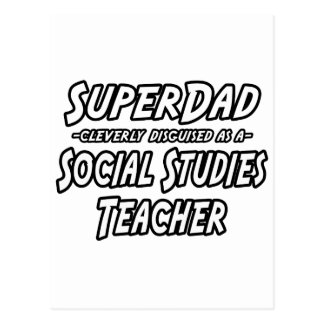 SuperDad...Social Studies Teacher Postcard
