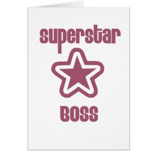 Superestrella Boss Felicitación