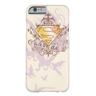 Supergirl Save Me Barely There iPhone 6 Case