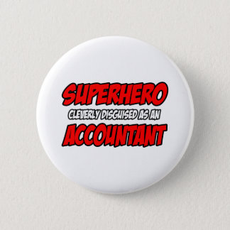 Superhero...Accountant Pinback Button