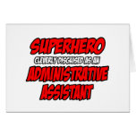 Superhero...Administrative Assistant Greeting Cards