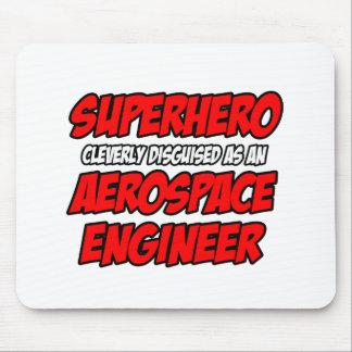 Superhero...Aerospace Engineer Mousepads